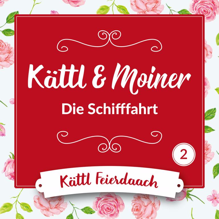 Kättl & Moiner – 02 – Die Schifffahrt